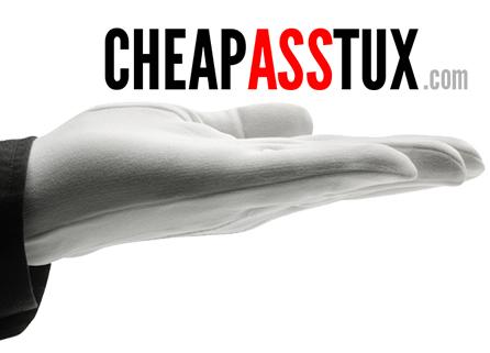 Cheap Ass Tux - Company Logo (A white-gloved hand presents the phrase 'CheapAssTux')
