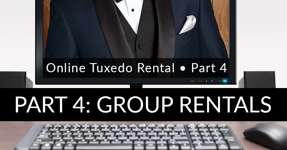Online Tuxedo Rental for Groups and Weddings